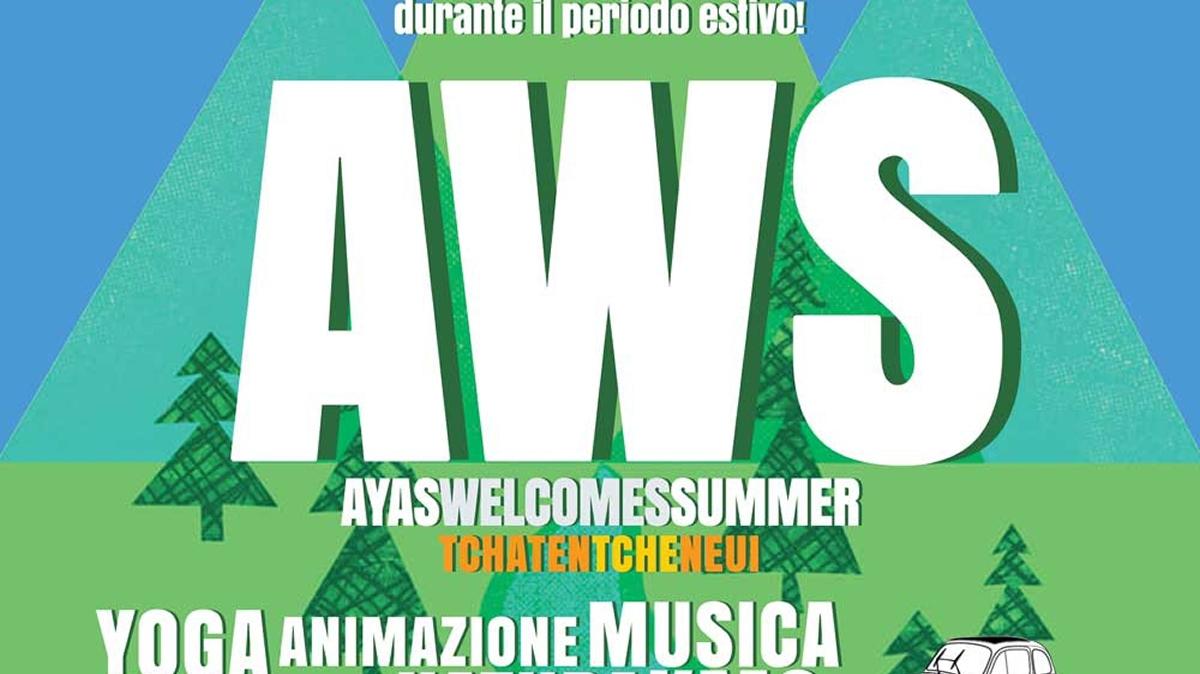 Ayas welcome summer